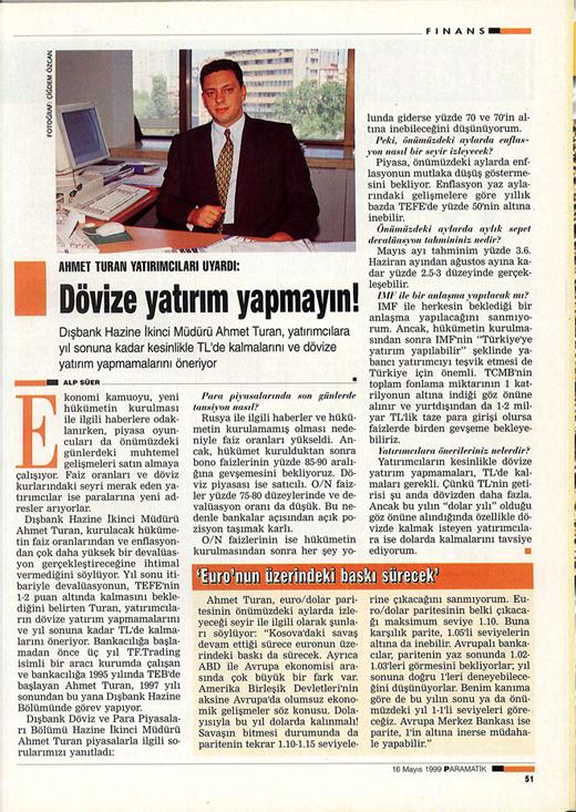 ahmet turan forex basin Forex Piyasalarında Kazanmak için Uzman Yorumu: Ahmet Turan
