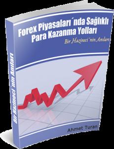 ahmet turan forex kitap 231x300 Forex Piyasalarında Kazanmak için Uzman Yorumu: Ahmet Turan