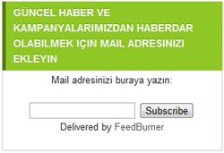 feedburner2 Güncel Yazı ve Kampanyalardan anında haberdar olabilmek için e mail adresinizi ekleyin
