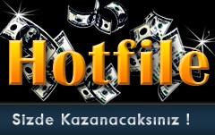 hotfile Hotfile'da Download yaparak Para Nasıl Kazanılır ?